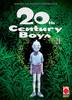 20TH CENTURY BOYS SECONDA RISTAMPA   21 SECONDA RISTAMPA