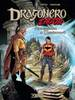 DRAGONERO VOL.    6 AVVENTURA A DARKWOOD
