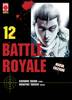 BATTLE ROYALE RISTAMPA   12 (DI 15)