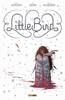 100% PANINI COMICS ULTRA HD LITTLE BIRD: LA BATTAGLIA PER LA SPERANZA DELL'ANTICO