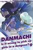 DANMACHI - LIGHT NOVEL    9 IS IT WRONG TO PICK UP GIRLS IN A DUNGEON?